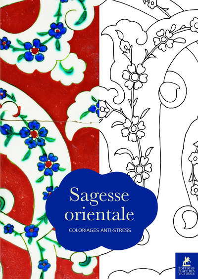 SAGESSE ORIENTALE - COLORIAGES ANTI-STRESS
