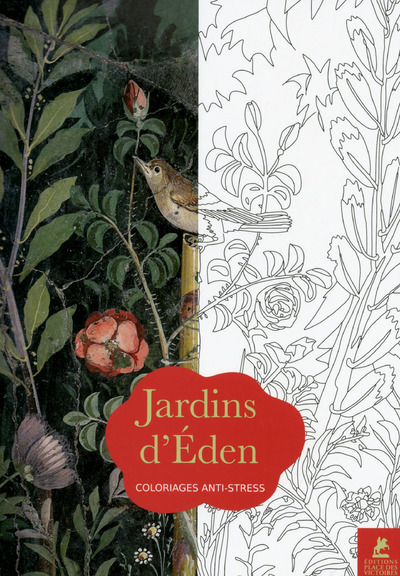 JARDINS D'EDEN - COLORIAGES ANTI-STRESS