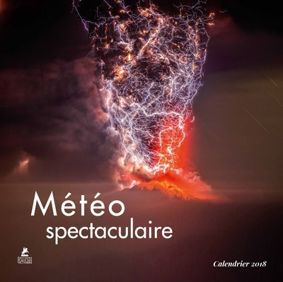 METEO SPECTACULAIRE, CALENDRIER 2018