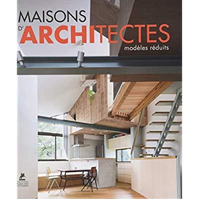 MAISONS D ARCHITECTES  MODELES REDUITS