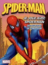SPIDERMAN ACTIVITES - JE JOUE AVEC SPIDERMAN