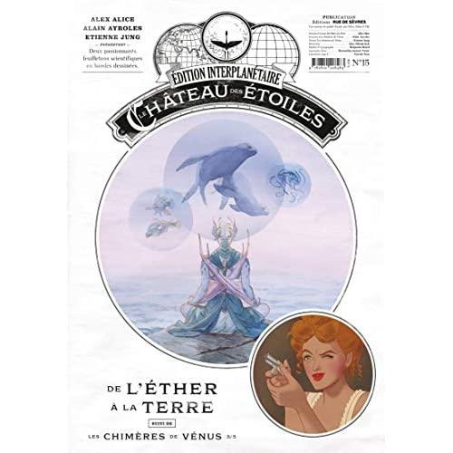 LE CHATEAU DES ETOILES - - GAZETTE NUMERO 15 - LE CHATEAU DES ETOILES (T5) ET LES CHIMERES DE VENUS