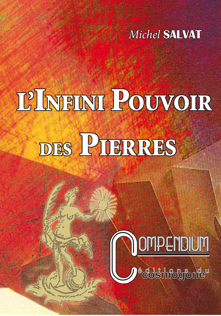 L INFINI POUVOIR DES PIERRES N 6 COMPENDIUM