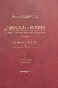 BASILE VALENTIN-DERNIERS SECRETS, COMMENTE PAR CHALYBE