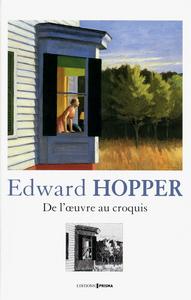EDWARD HOPPER DE L'OEUVRE AU CROQUIS
