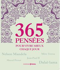 365 PENSEES POUR VIVRE MIEUX CHAQUE JOUR