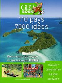GEOBOOK TINTIN - 110 PAYS - 7000 IDEES