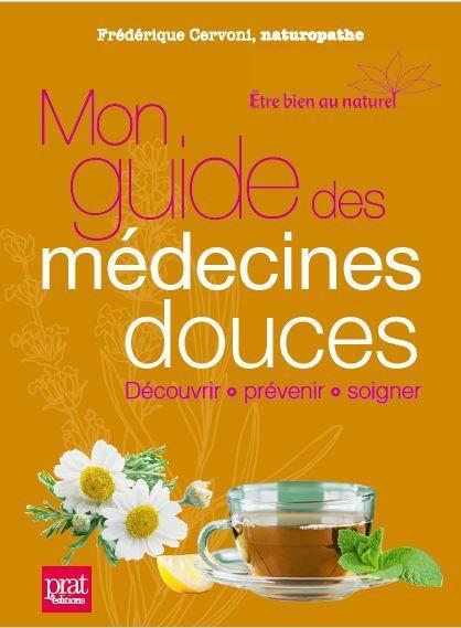 MON GUIDE DES MEDECINES DOUCES