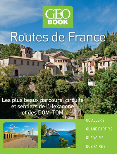 GEOBOOK - ROUTES DE FRANCE - NOUVELLE EDITION