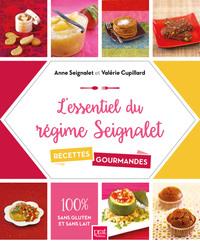 L'ESSENTIEL DU REGIME SEIGNALET - 60 RECETTES GOURMANDES
