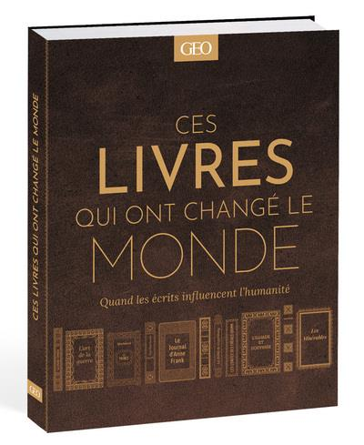 CES LIVRES QUI ONT CHANGE LE MONDE