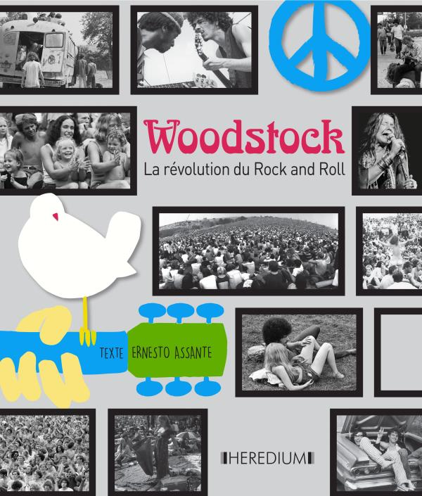WOODSTOCK - LA REVOLUTION DU ROCK AND ROLL