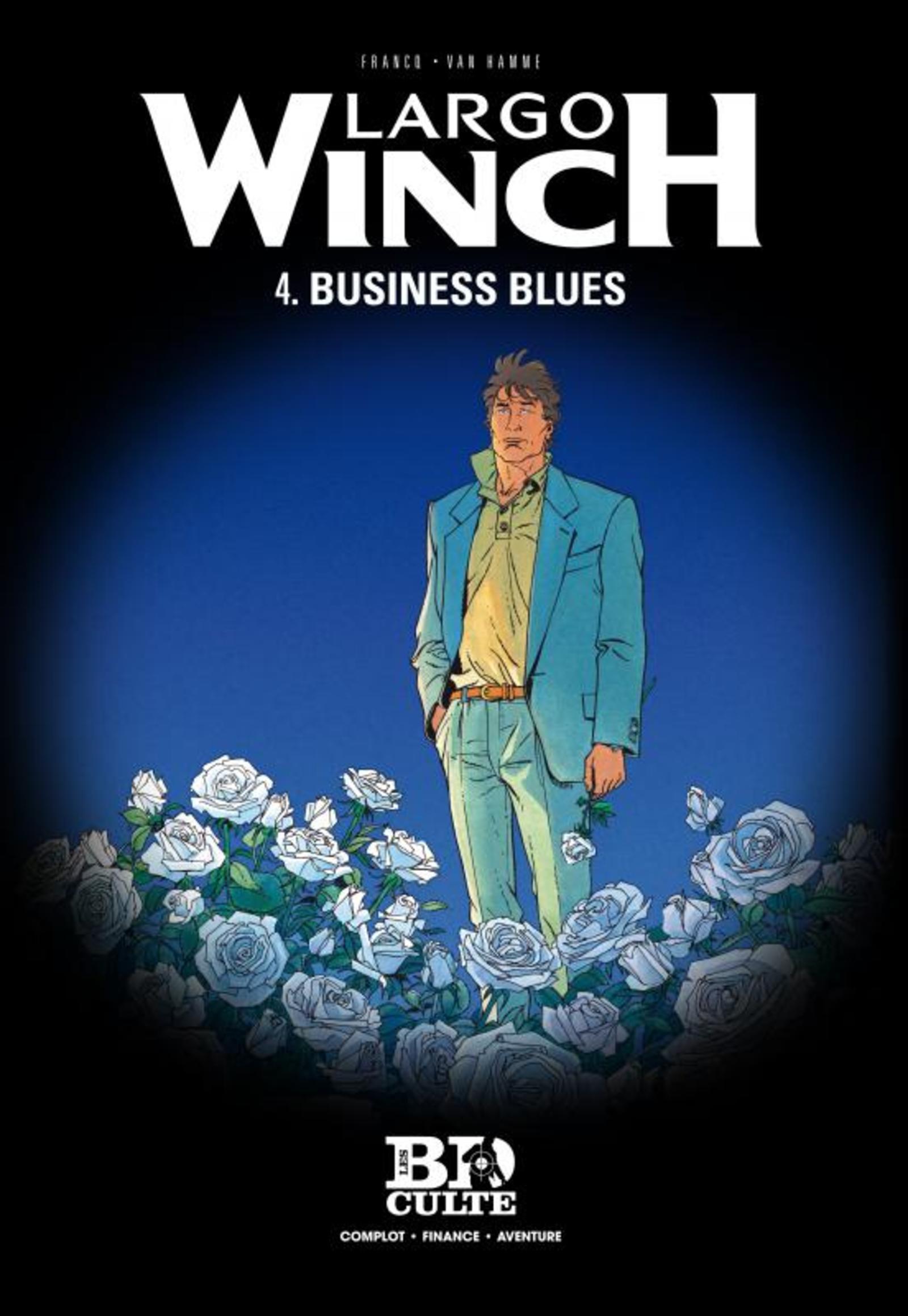 LARGO WINCH T4. BUSINESS BLUES