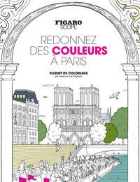 REDONNEZ DES COULEURS A PARIS