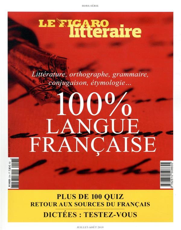 100% LANGUE FRANCAISE - LITTERATURE, ORTHOGRAPHE, GRAMMAIRE, CONJUGAISON, ETHYMOLOGIE... PLUS DE 100