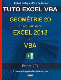 GEOMETRIE 2D EN PRATIQUE AVEC EXCEL 2013 ET VBA