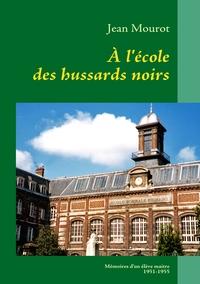A L ECOLE DES HUSSARDS NOIRS