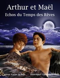 ECHOS DU TEMPS DES REVES
