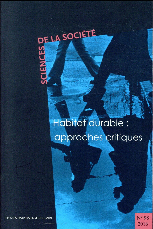 HABITAT DURABLE : APPROCHES CRITIQUES