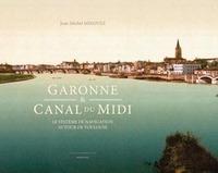 GARONNE ET CANAL DU MIDI. LE SYSTEME DE NAVIGATION AUTOUR DE TOULOUSE