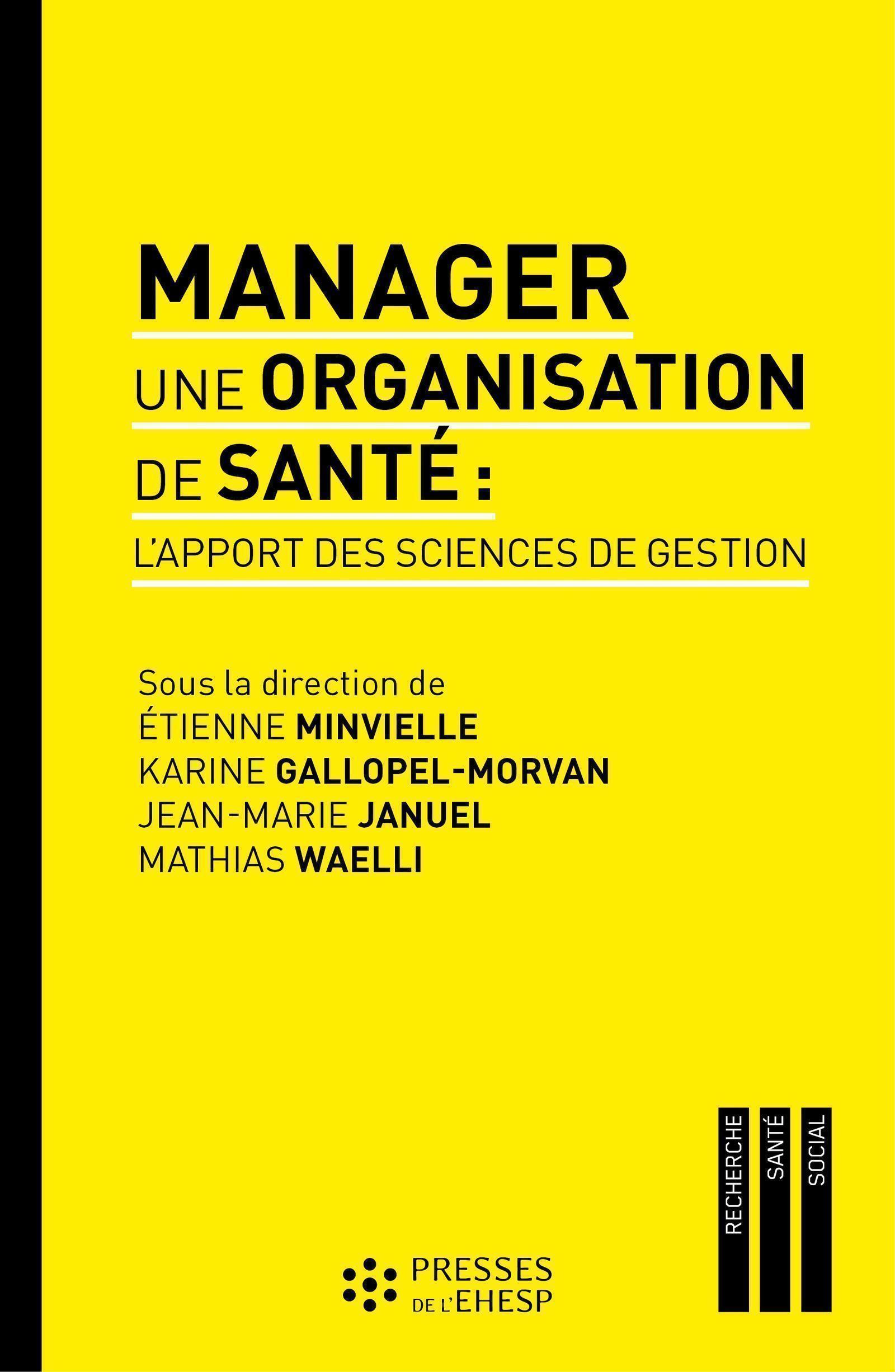 L APPORT DES SCIENCES DE GESTION AUX MANAGERS DE SANTE