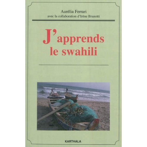J'APPRENDS LE SWAHILI (AVEC DVD)