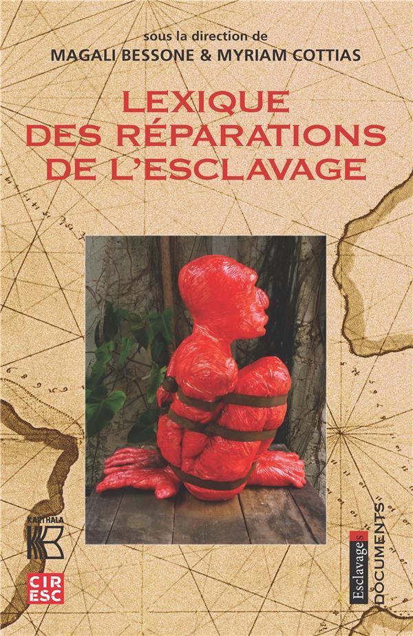 LEXIQUE DES REPARATIONS DE L'ESCLAVAGE