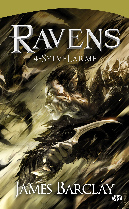 RAVENS, T4 : SYLVELARME