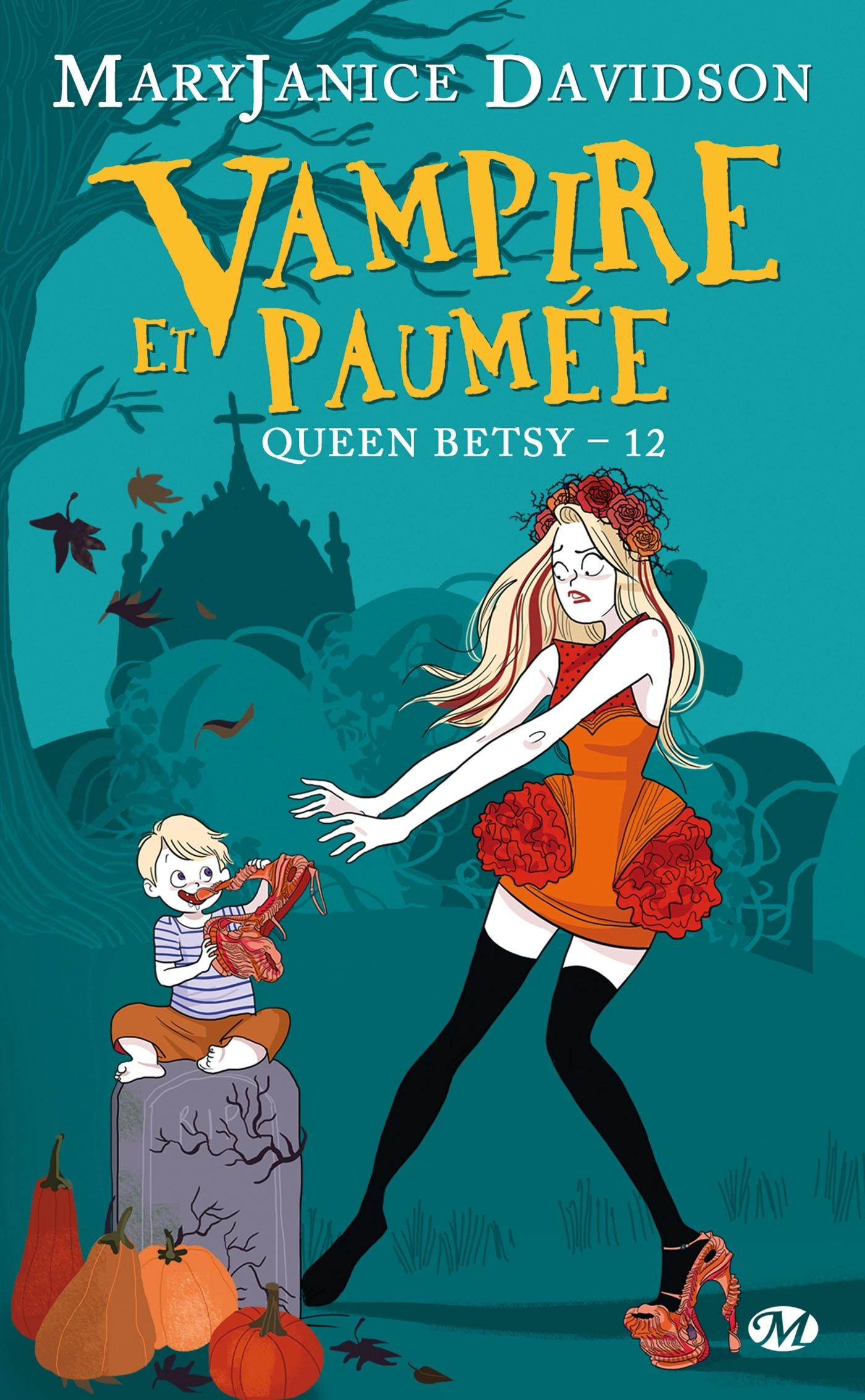 QUEEN BETSY, T12 : VAMPIRE ET PAUMEE