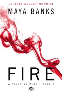 A FLEUR DE PEAU, T3 : FIRE