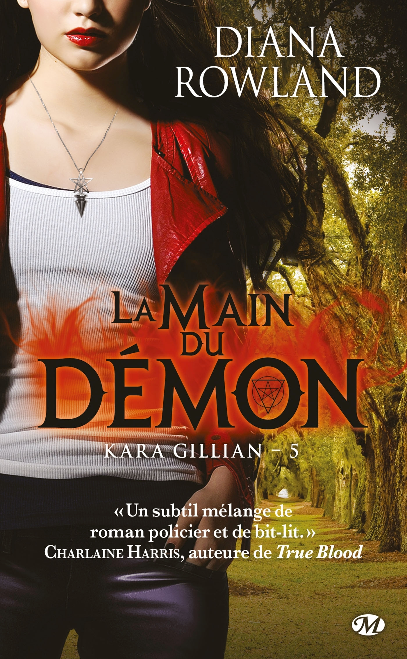KARA GILLIAN, T5 : LA MAIN DU DEMON