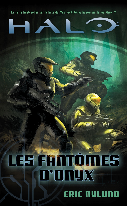HALO, T4 : LES FANTOMES D'ONYX