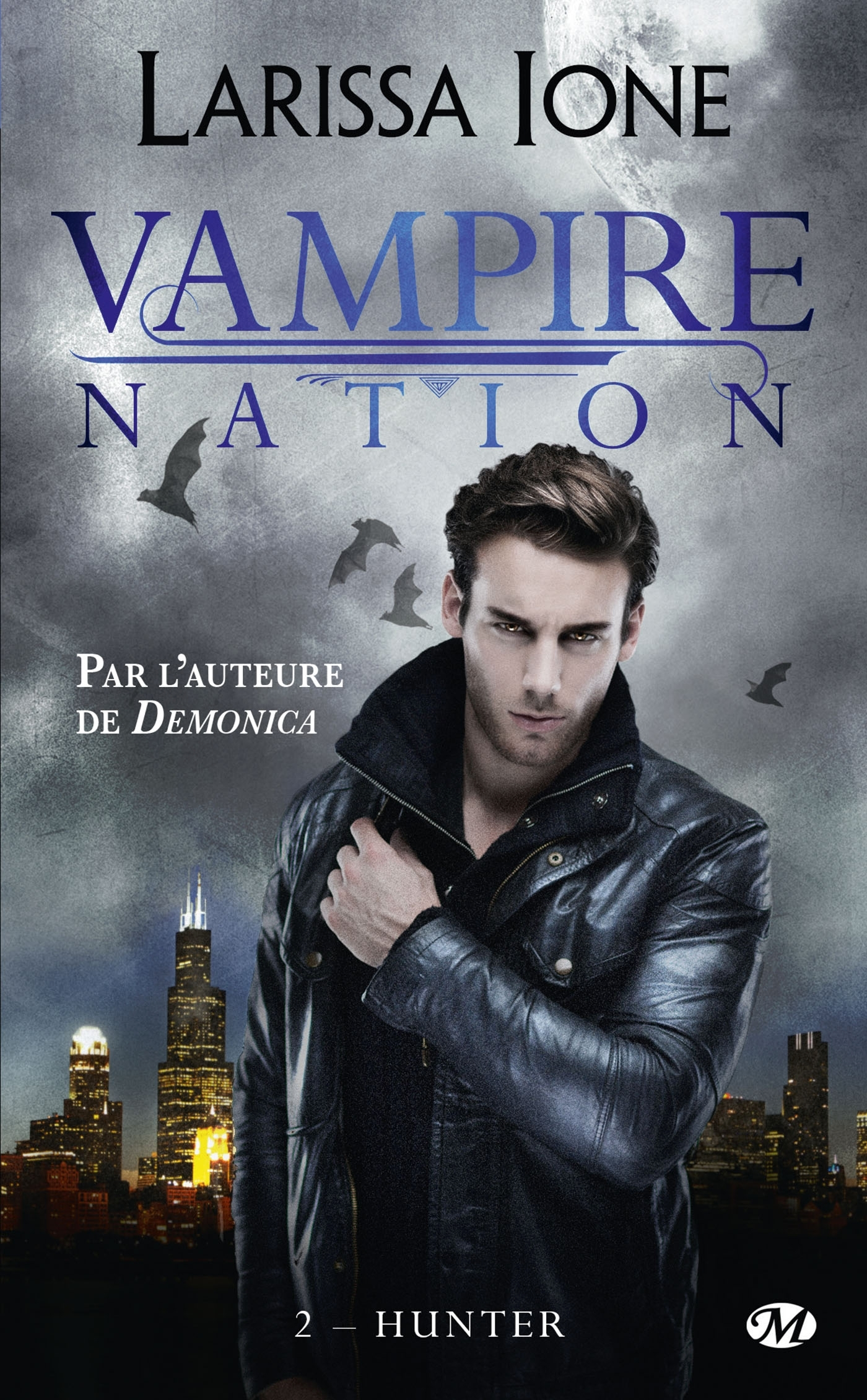 VAMPIRE NATION, T2 : HUNTER