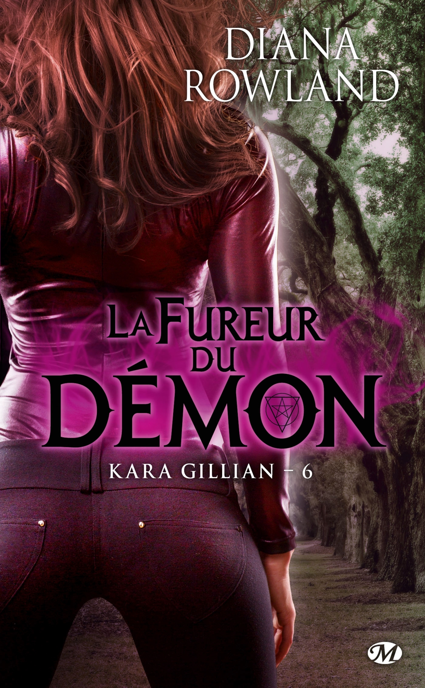 KARA GILLIAN, T6 : LA FUREUR DU DEMON