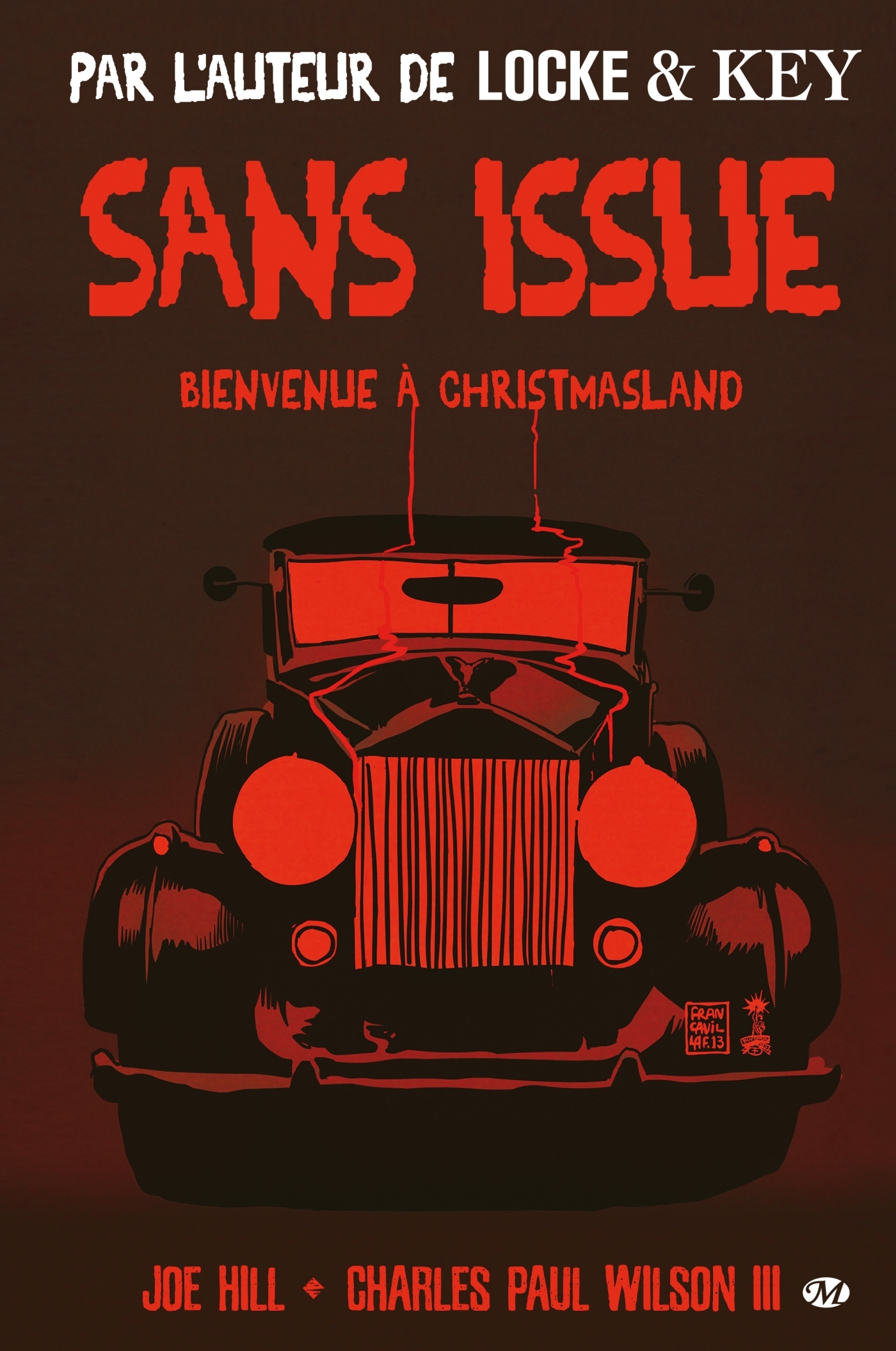 SANS ISSUE, BIENVENUE A CHRISTMASLAND