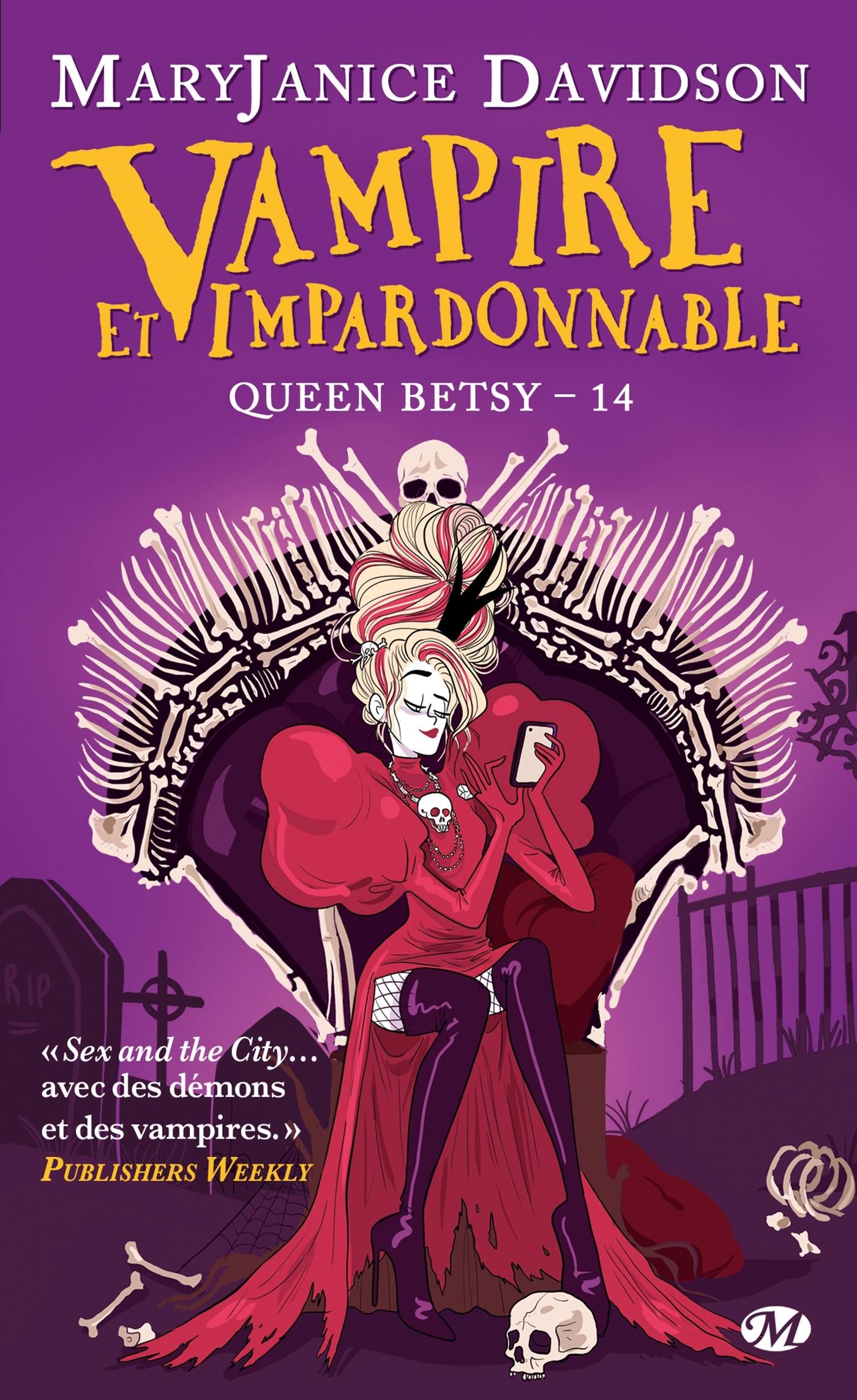 QUEEN BETSY, T14 : VAMPIRE ET IMPARDONNABLE