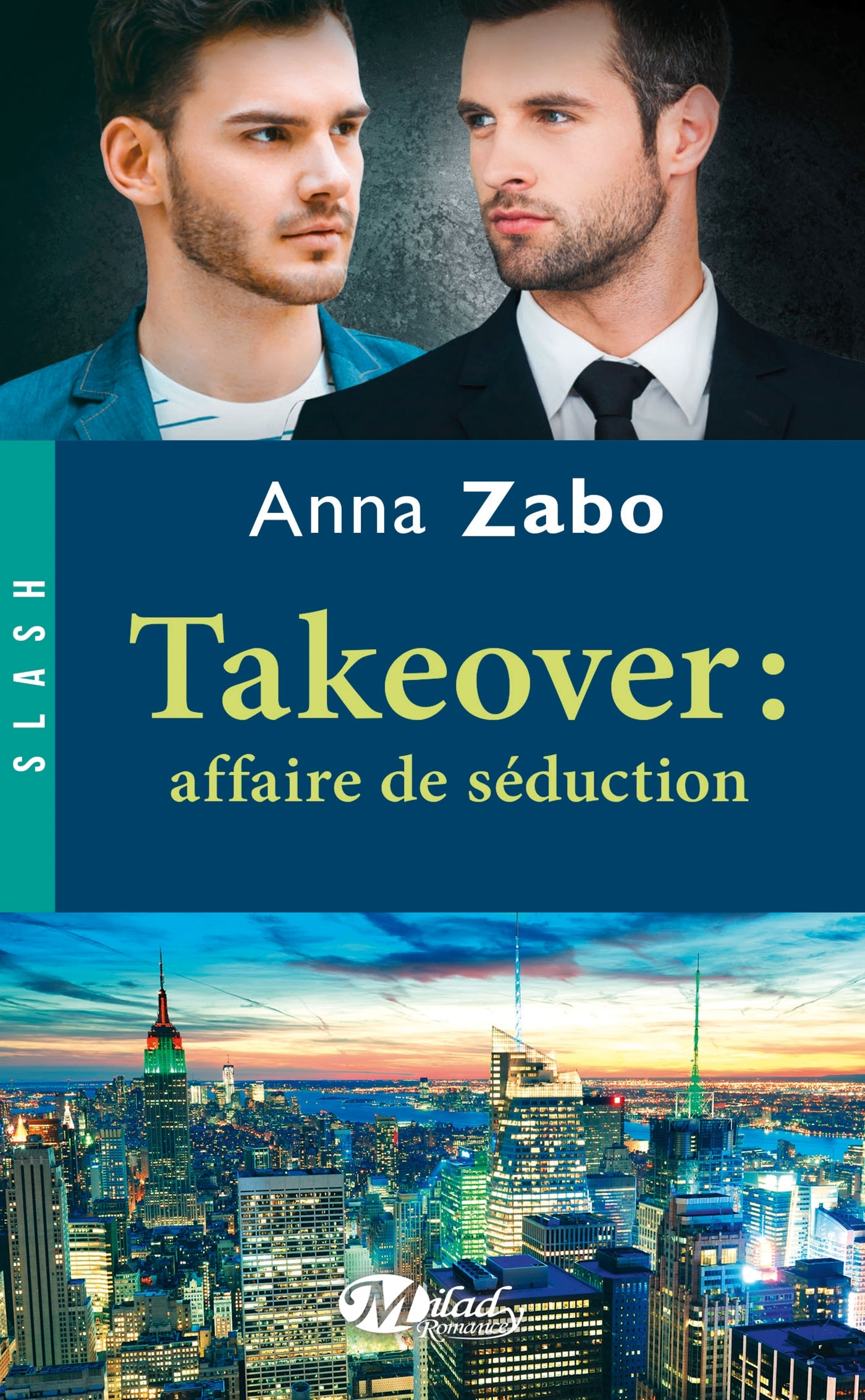 TAKEOVER : AFFAIRE DE SEDUCTION