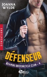 REAPERS MOTORCYCLE CLUB, T4 : DEFENSEUR