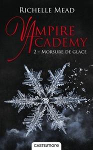 VAMPIRE ACADEMY T02 MORSURE DE GLACE