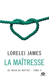 DE MAIN DE MAITRE, T4 : LA MAITRESSE