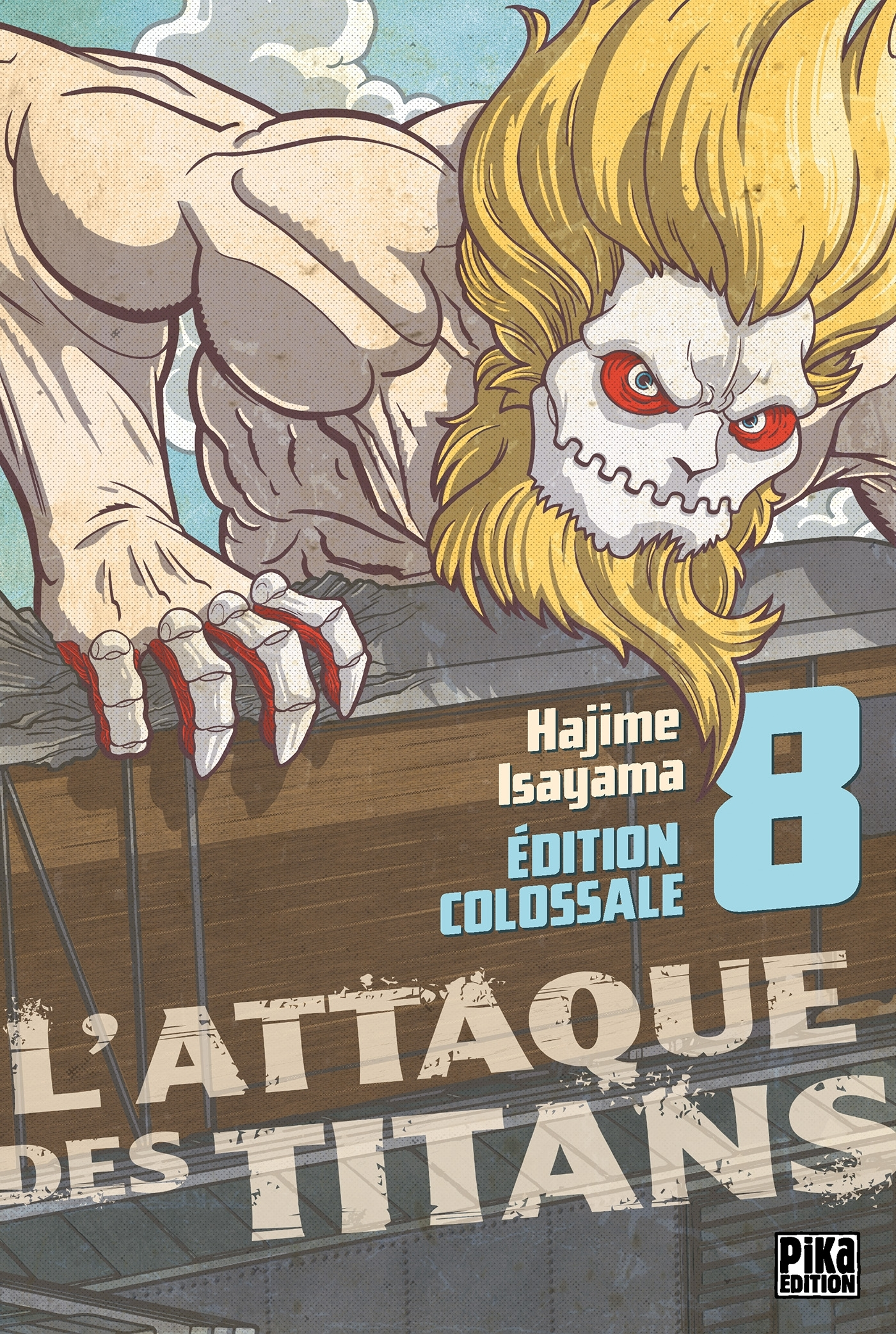 L'ATTAQUE DES TITANS - EDITION COLOSSALE - L'ATTAQUE DES TITANS EDITION COLOSSALE T08