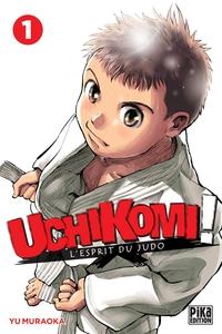 UCHIKOMI - L'ESPRIT DU JUDO T01