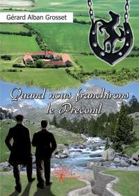 QUAND NOUS FRANCHIRONS LE PRECONIL