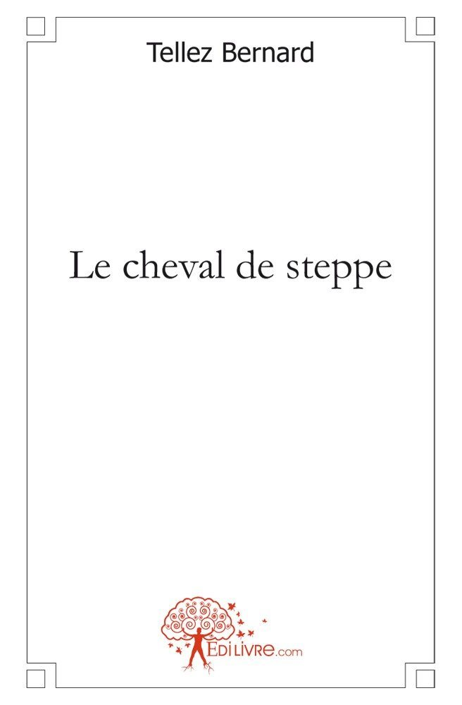 LE CHEVAL DE STEPPE
