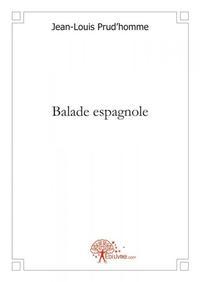 BALADE ESPAGNOLE