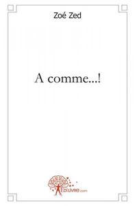 A COMME...!