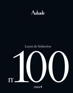 AUBADE, LECON DE SEDUCTION N 100