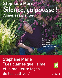 SILENCE, CA POUSSE ! AIMER SES PLANTES