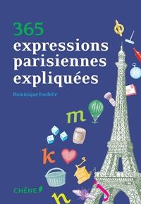 365 EXPRESSIONS PARISIENNES EXPLIQUEES