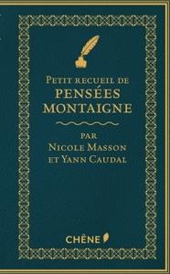 PETIT RECUEIL DE PENSEES DE MONTAIGNE